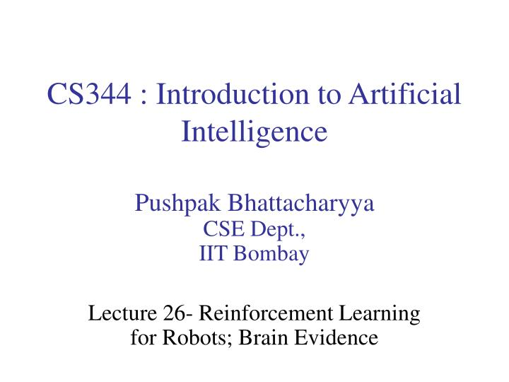 cs344 introduction to artificial intelligence n.