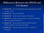 differences between the oecd and un models