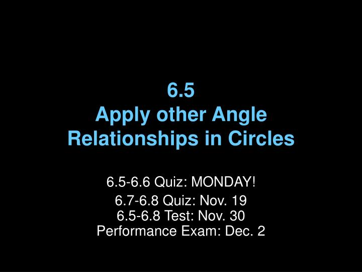6 5 apply other angle relationships in circles n.