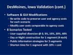 desmoines iowa validation cont2