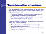 transformation structures