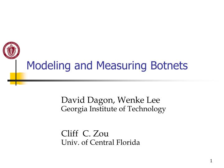 modeling and measuring botnets n.