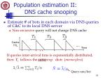 population estimation ii dns cache snooping