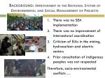 background improvement in the national system of environmental and social management of projects