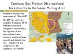 camisea gas project disorganized investments in the same mining area