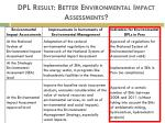 dpl result better environmental impact assessments