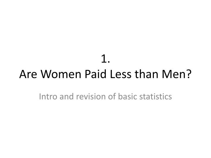 1 are women paid less than men n.