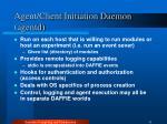 agent client initiation daemon agentd