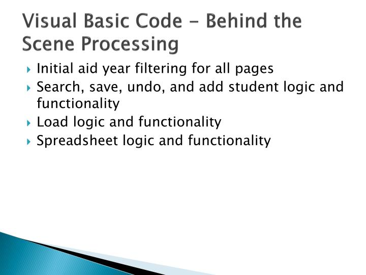 Visual Basic Code - Behind the Scene Processing