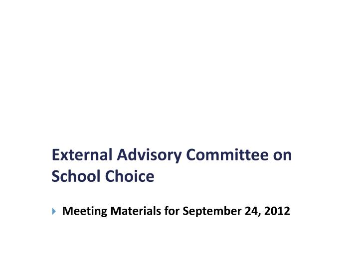 external advisory committee on school choice n.
