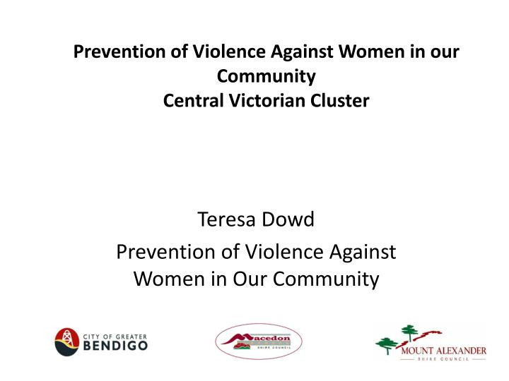 prevention of violence against women in our community central v ictorian cluster n.