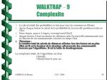 walktrap 9 complexite