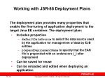working with jsr 88 deployment plans