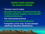 teknis penelusuran dg search engine