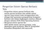 pengertian sistem operasi berbasis teks