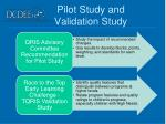 pilot study and validation study