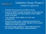 validation study phase 2 subject to approval