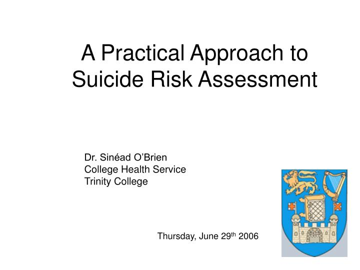 a practical approach to suicide risk assessment n.