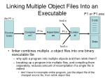 linking multiple object files into an executable