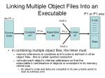 linking multiple object files into an executable1