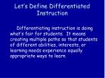 let s define differentiated instruction