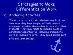 strategies to make differentiation work1