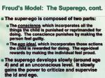 freud s model the superego cont
