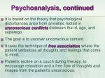 psychoanalysis continued