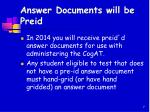 answer documents will be preid
