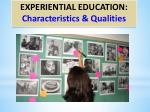 experiential education characteristics qualities