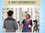 ii why experiential