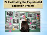 iv facilitating the experiential education process