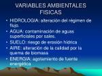 variables ambientales fisicas
