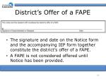 district s offer of a fape