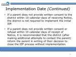 implementation date continued