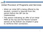 initial provision of programs and services
