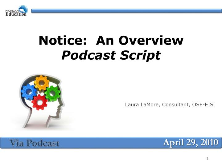 notice an overview podcast script n.