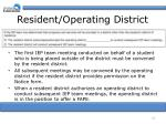 resident operating district