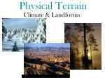 physical terrain
