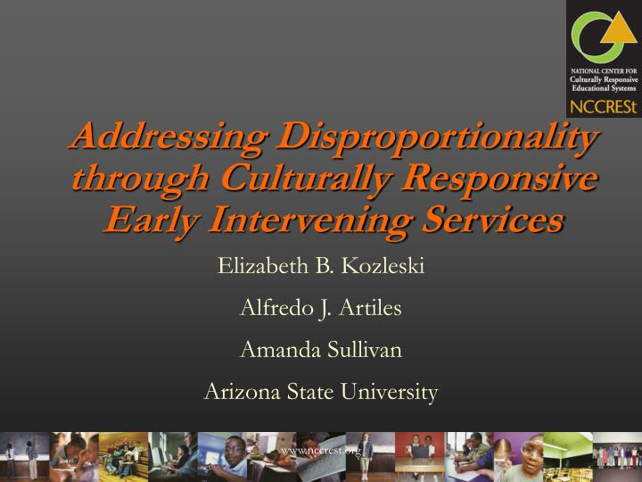 addressing disproportionality through culturally responsive early intervening services n.