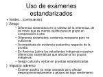 uso de ex menes estandarizados5