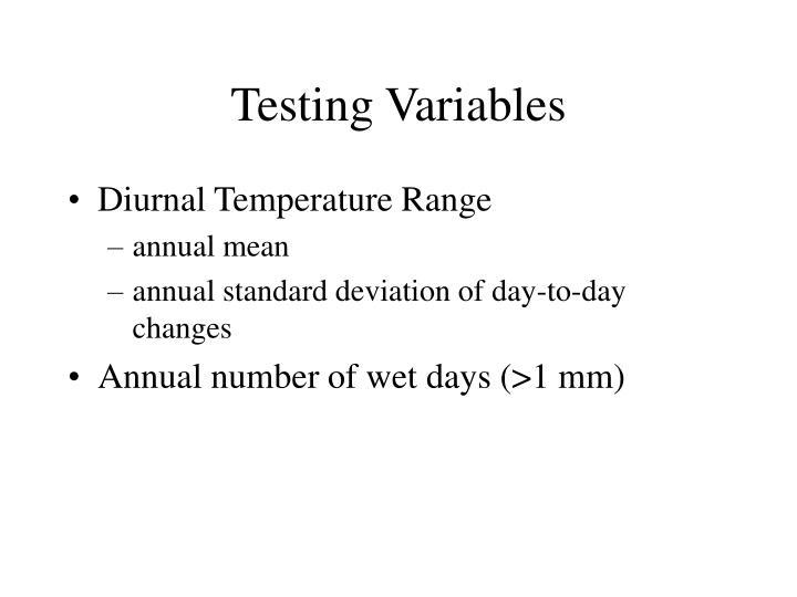 Testing Variables