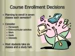 course enrollment decisions