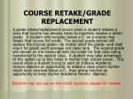 course retake grade replacement
