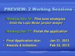 preview 2 working sessions