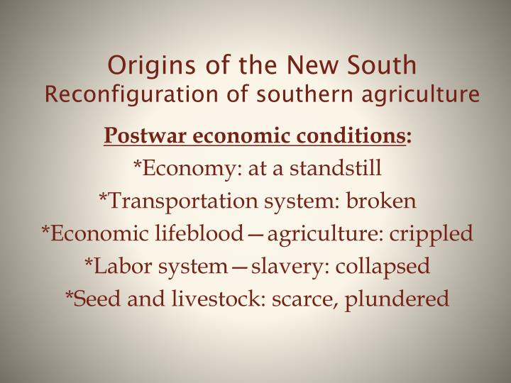origins of the new south reconfiguration of southern agriculture n.