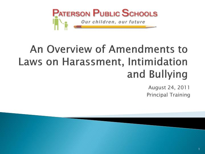 an overview of amendments to laws on harassment intimidation and bullying n.