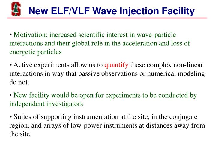 new elf vlf wave injection facility n.