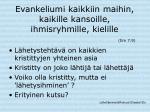 evankeliumi kaikkiin maihin kaikille kansoille ihmisryhmille kielille ilm 7 9