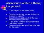 when you ve written a thesis ask yourself